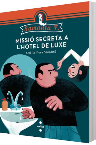 Samanta F. Missió secreta a l'hotel de luxe